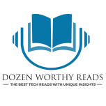 Dozen Worthy Reads