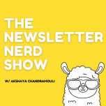 The Newsletter Nerd Show