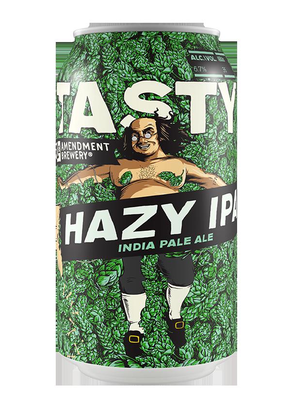 Tasty Hazy