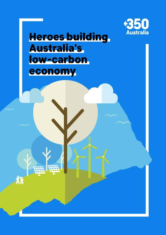 Future Super featured in 350.org Heroes building Australia's low-carbon economy report