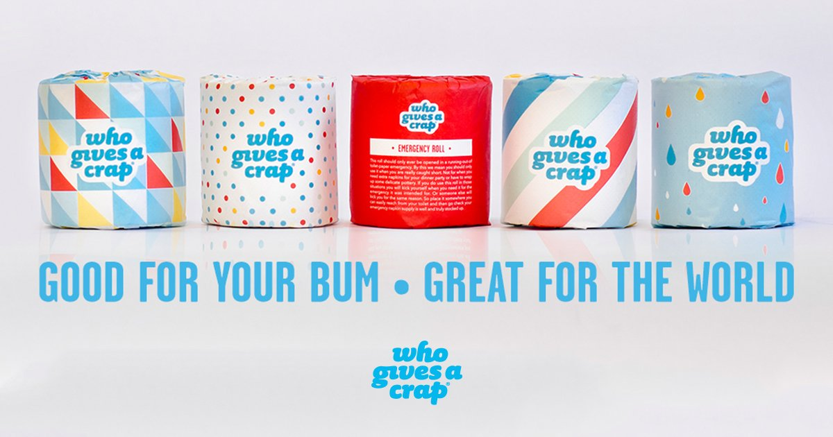 Image of toilet paper rolls with caption: good for your bum. Great for the world, who gives a crap.