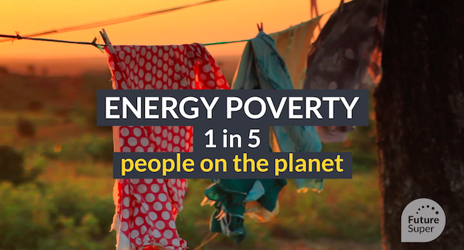 Energy poverty affects 1 in 5 people on the planet