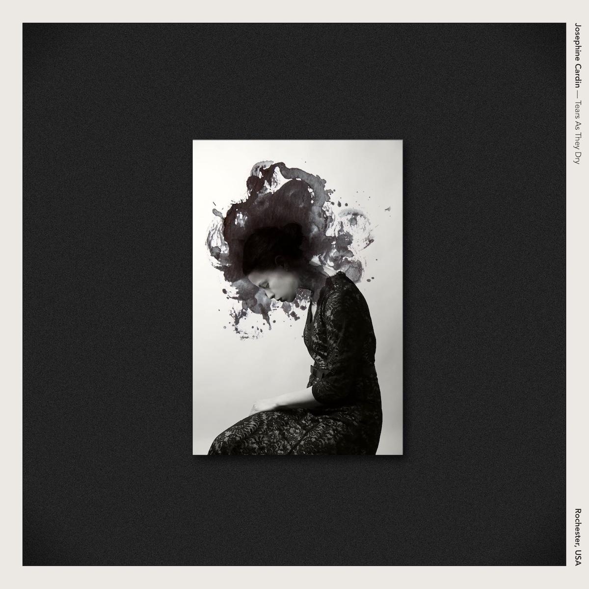 Josephine Cardin — Tears As They Dry