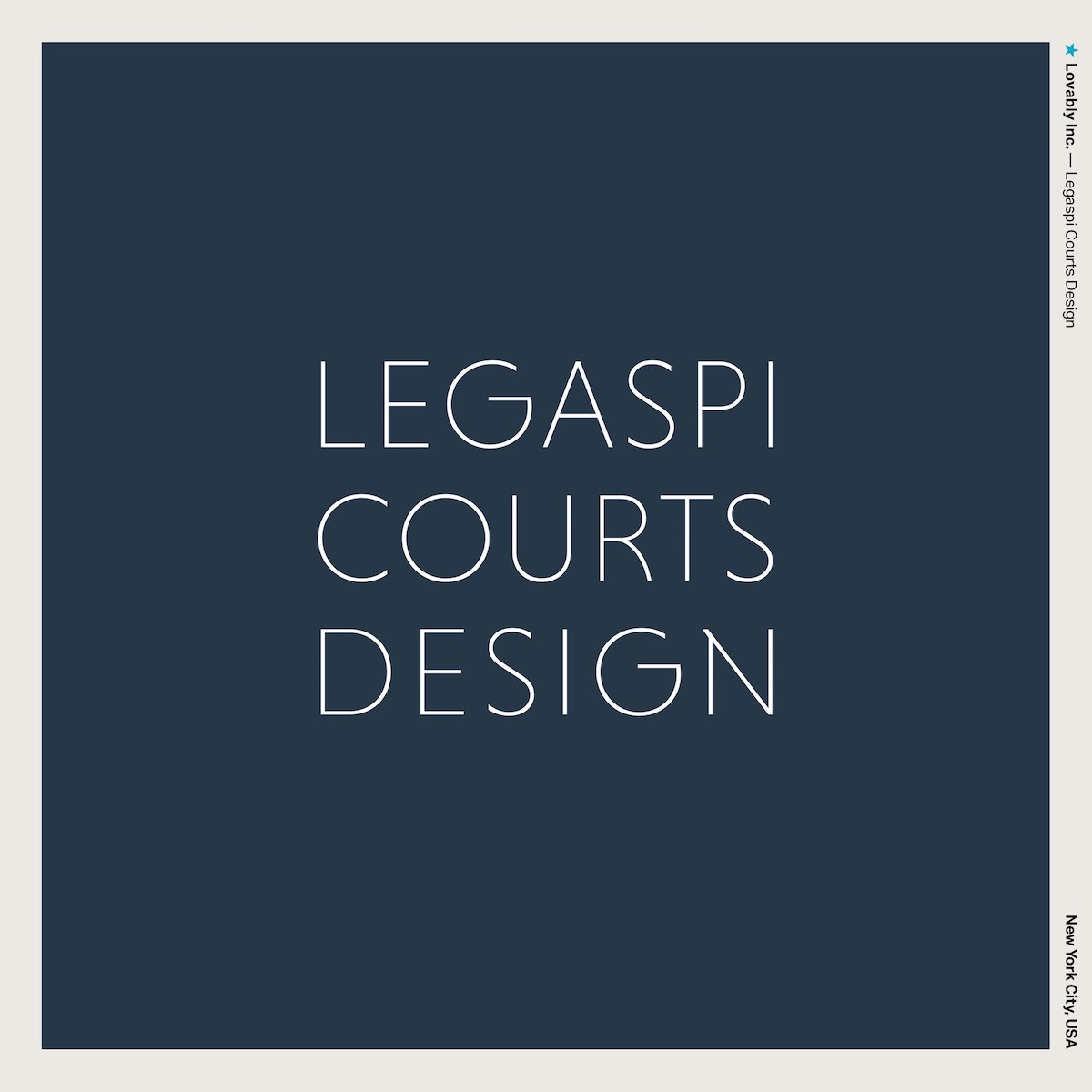 ★ Lovably Inc. —Legaspi Courts Design