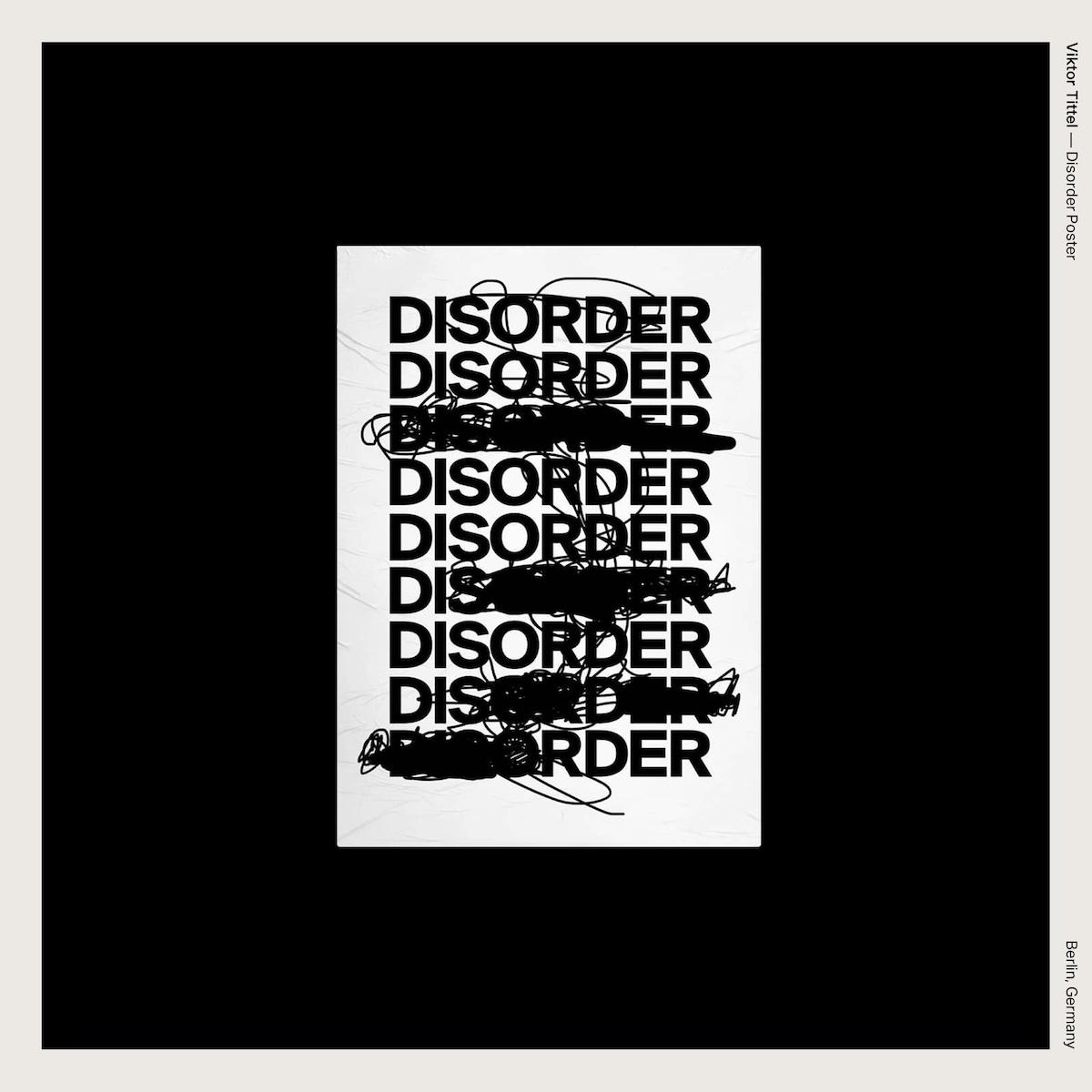Viktor Tittel — Disorder Poster