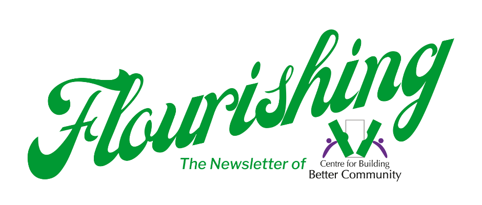 Graphic text reads Flourishing - The Newsletter of Centre for Building Better Community.
