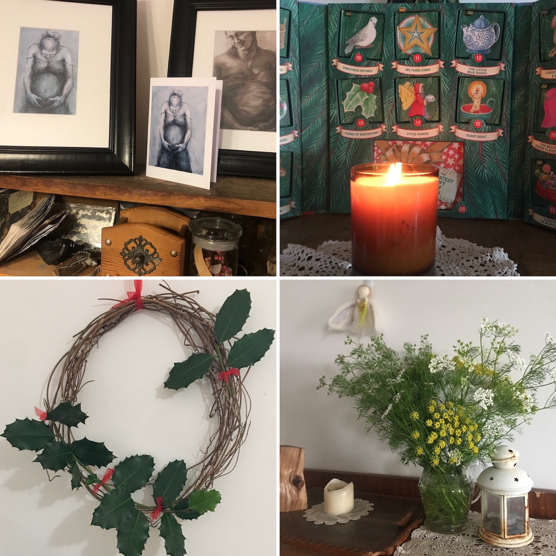 Collage of four examples of setting up decorations. From top left, selection of various objects in a small shelf including a jar of dried leaves and flowers. Framed drawings by Gabby Willmott of a pregnant woman sit on top of the shelf. Top right, a lit candle in a glass sitting on top of a doily in front of an advent calendar. Bottom right, a small fabric angel decoration hangs on the wall above a cabinet that has flowers, candles and a piece of wood displayed on top. Bottom left, a wreath made of dried twigs shaped in a circle holding some holly leaves and small red bows.