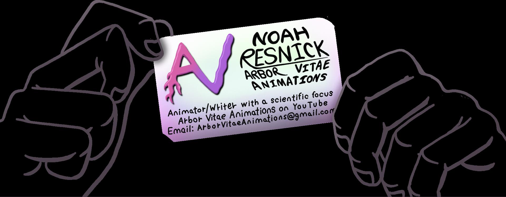 Noah Resnick, Arbor Vitae Animations, arborvitaeanimations@gmail.com