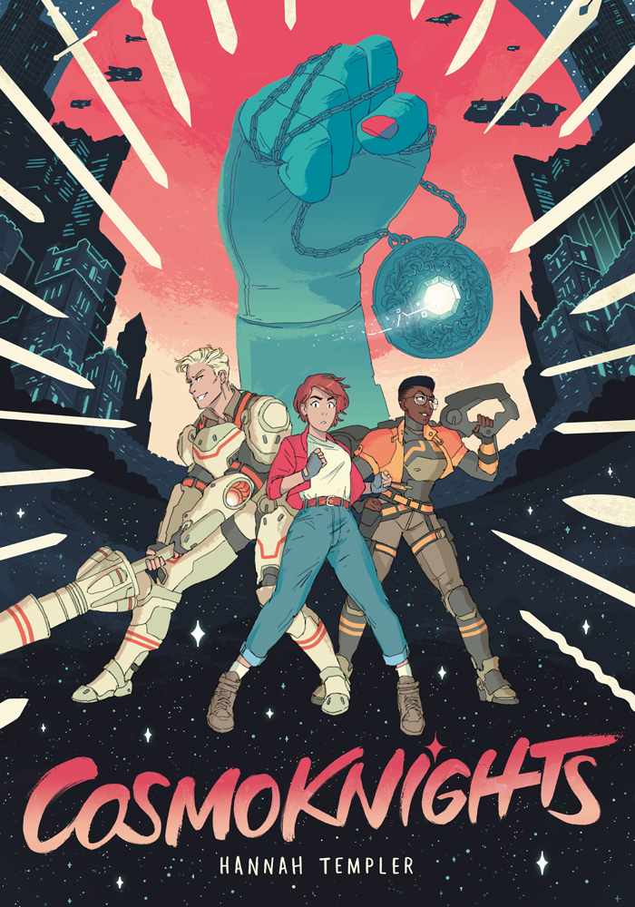 Cosmoknights Book One Cover. Title: Cosmoknights. Byline: Hannah Templer. Three women stand on a starry background, surrounded by swords. The first woman is white and muscular, with cropped blonde hair, and is wearing futuristic space armor and holding a rocket lance. The second woman is also white, but is younger and dressed casually, and has pink hair. The third woman is Black, with a TWA fade haircut, and is holding the handle of a futuristic gun over her shoulder, wearing space armor. A large raised fist holding a glowing locket is behind the characters, and the rest of the background is filled with stars and spaceships and castles lit with neon lights.