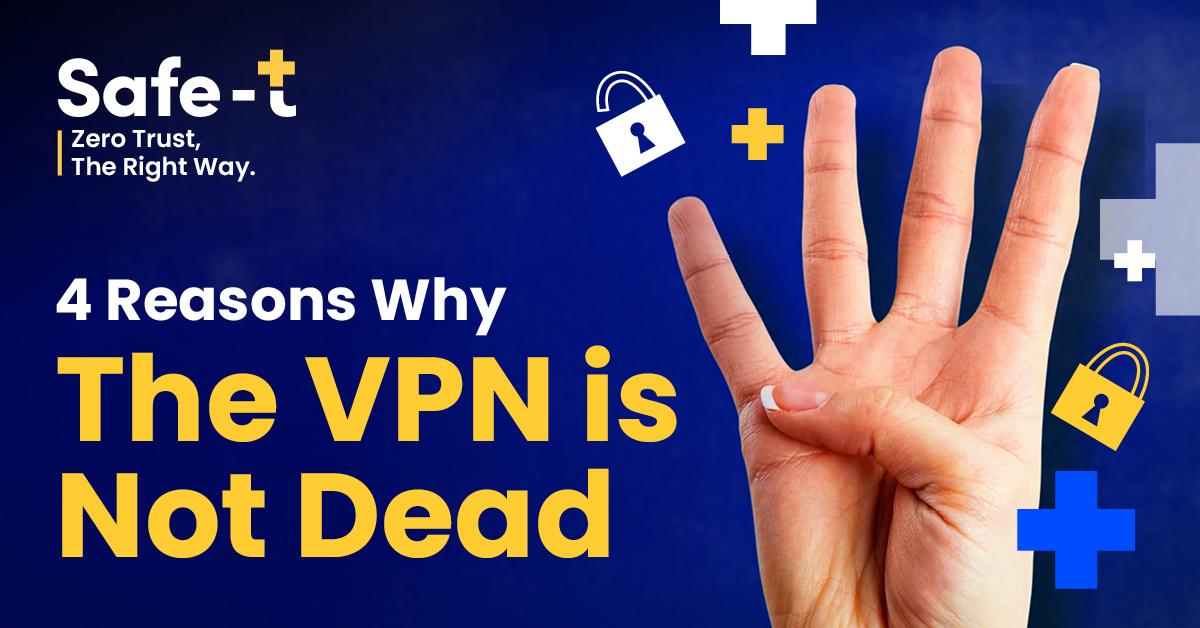 השמועות על מותו של ה VPN היו מוקדמות מדי
