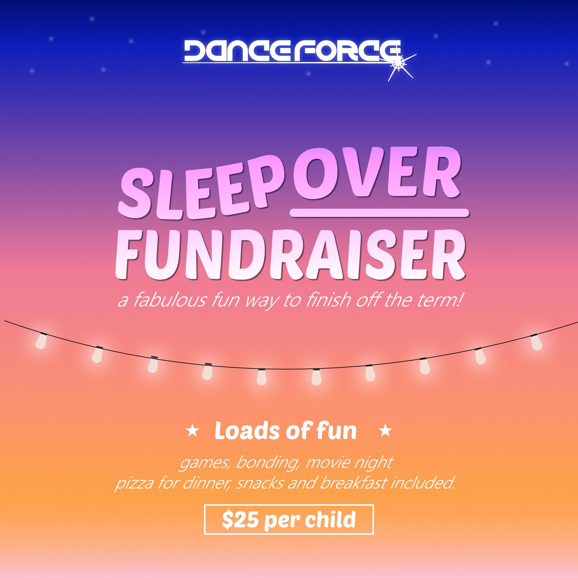 Sleepover fundraiser
