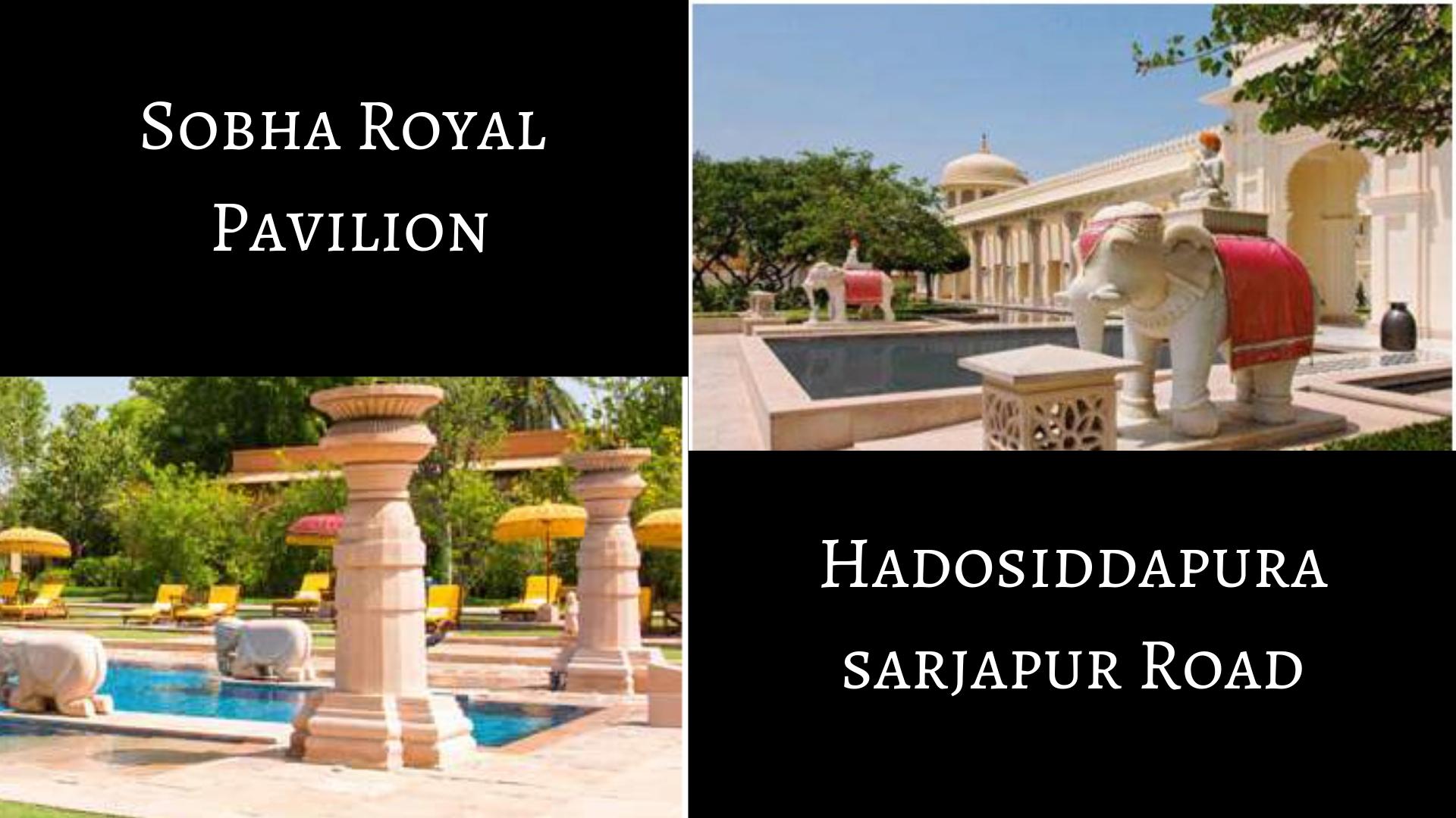 Sobha Royal Pavilion, Sobha Royal Pavilion Sarjapur Road, Sobha Royal Pavilion Hadosiddapura