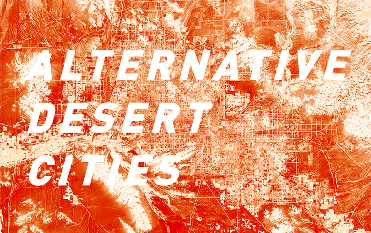 Introduction image of the Alternative Desert Cities studio showing a colorized map of the Phoenix sprawl