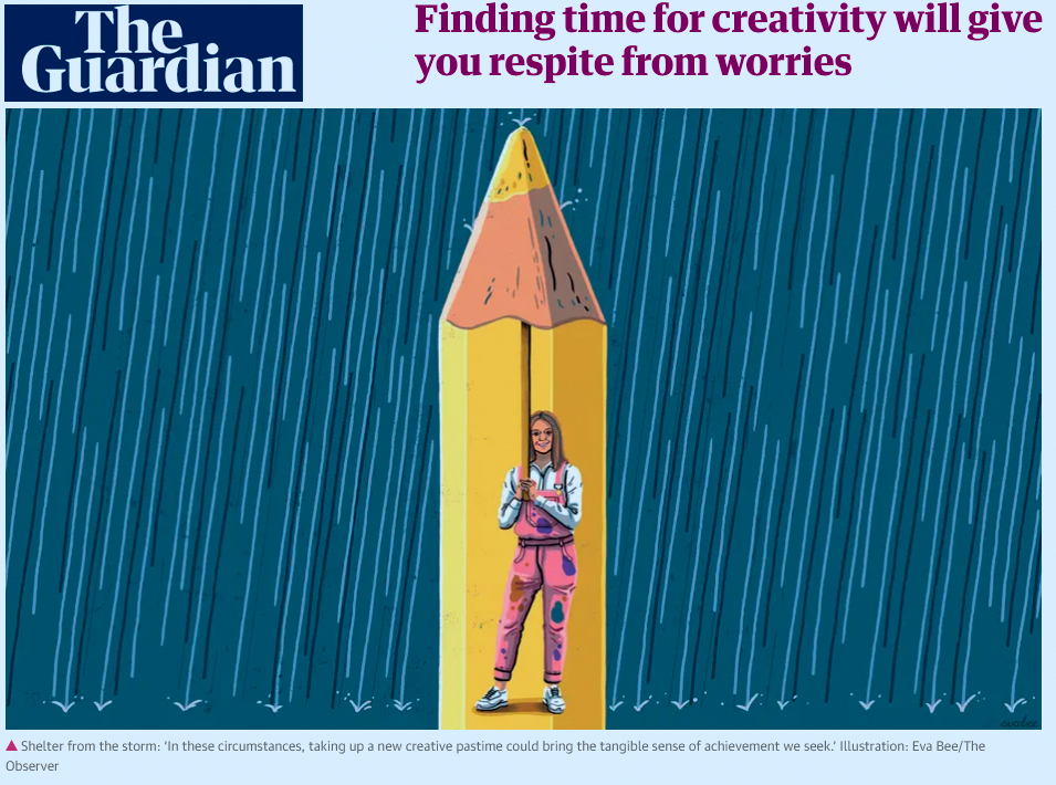 Finding time for creativity will give you respite from worries - The Guardian