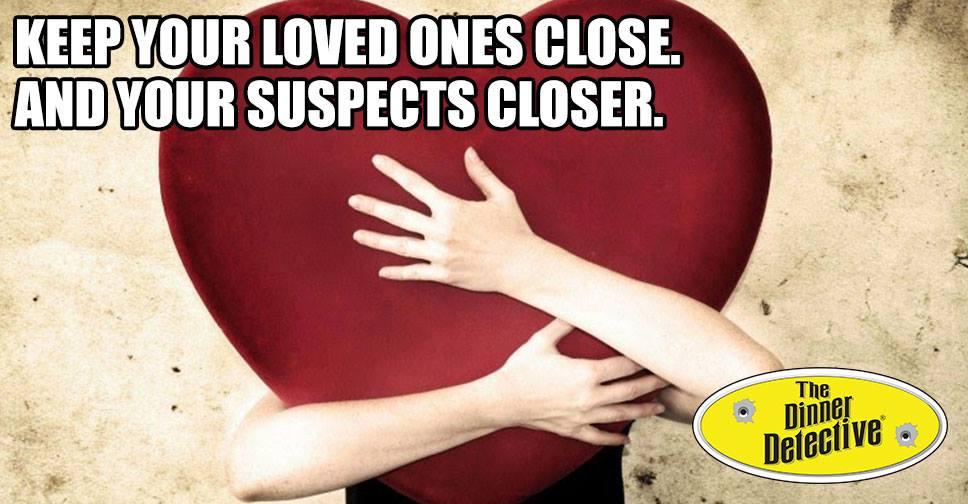 Murder Mystery Valentine's Day Performance