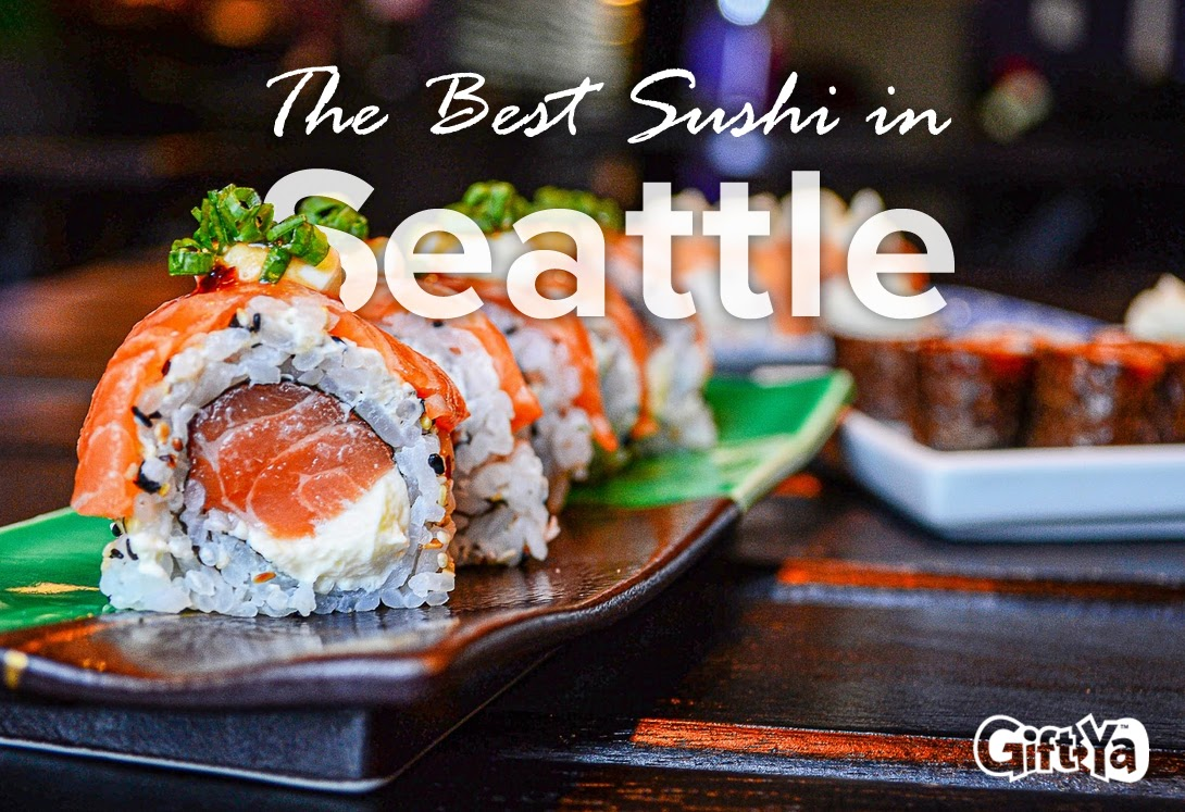 Treat Yourself to Sushi at These Top Seattle Restaurants
