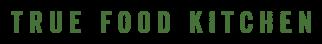 https://www.truefoodkitchen.com/wp-content/uploads/2020/02/truefoodkitchen_logo-green.png