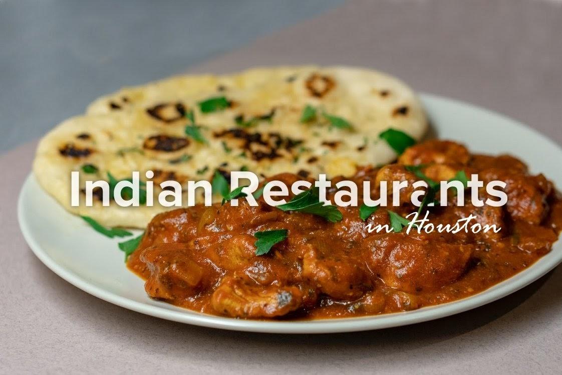 Best Indian Restaurants in Houston
