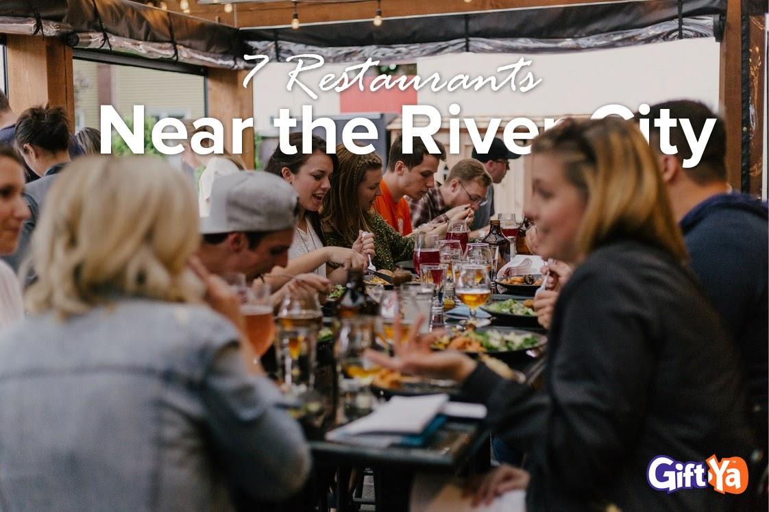 7 Restaurants Near the River City Marketplace
