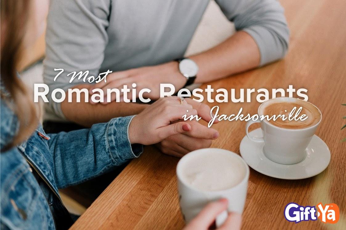 7 Most Romantic Restaurants n Jacksonville