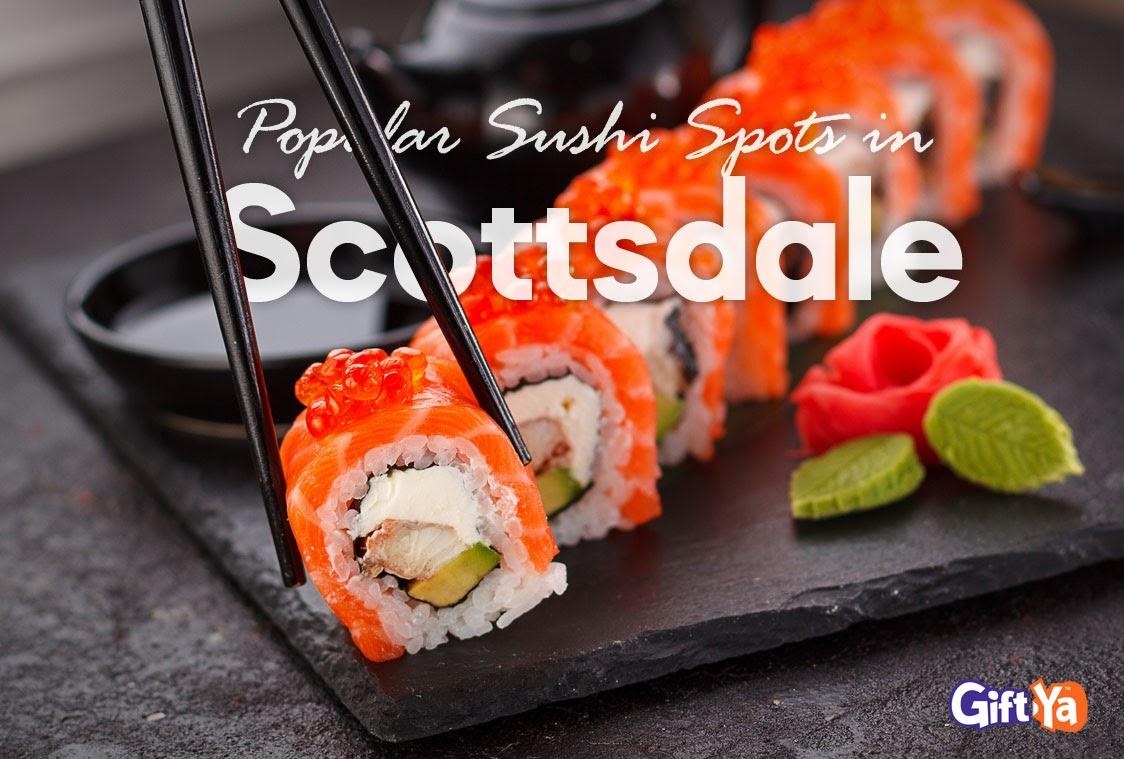 Shushi Spots in Scottsdale