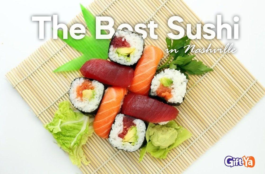 Best Sushi n Nashville