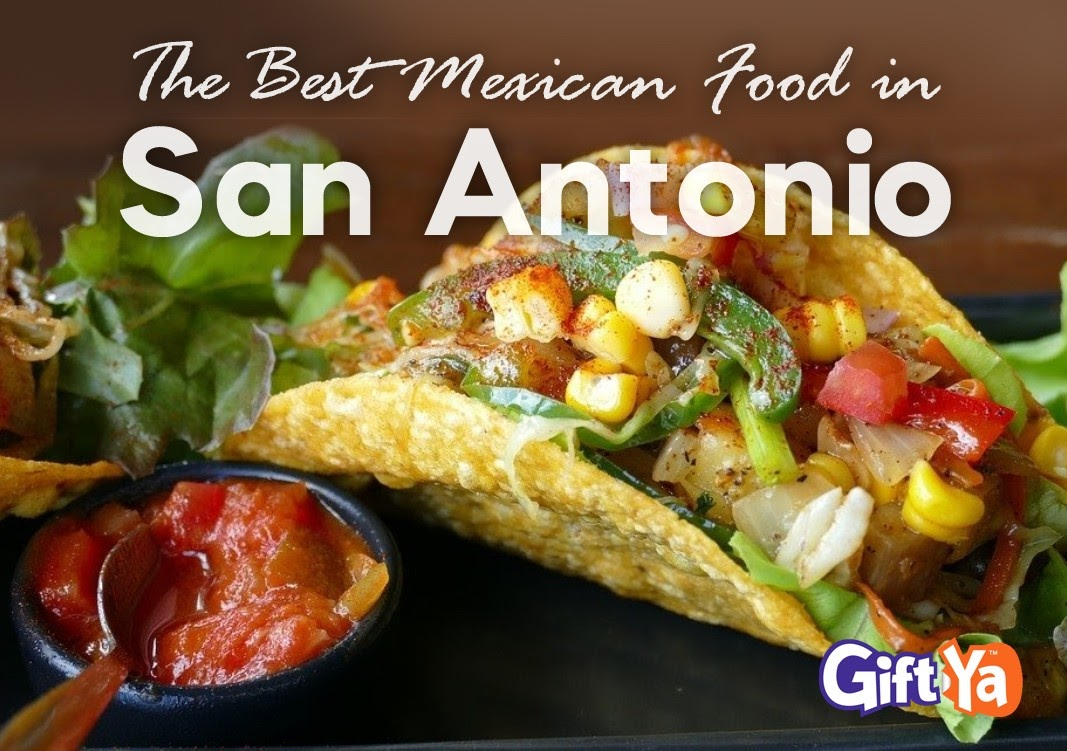 the best mexican food in San Antonio