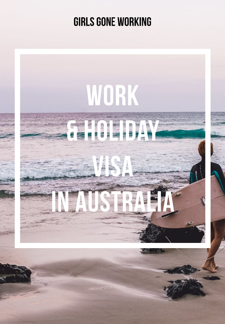 Work & Holiday Visa Australia