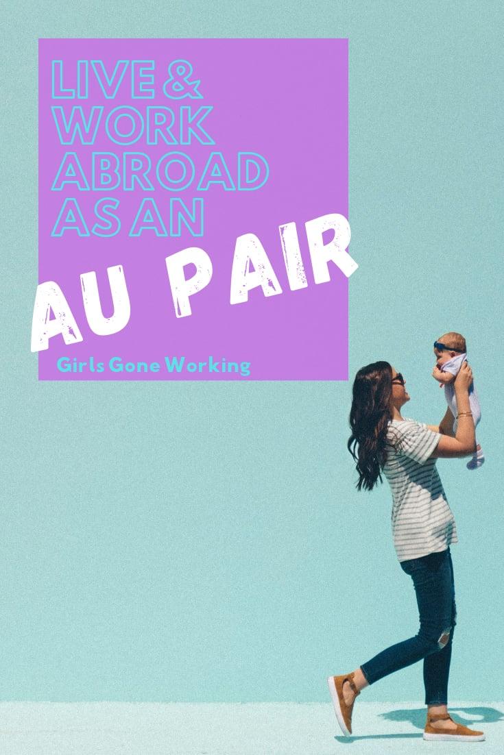 Work abroad as an Au Pair