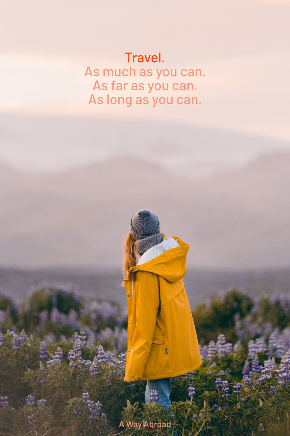 inspirational travel quote with a woman looking away at to the mountains