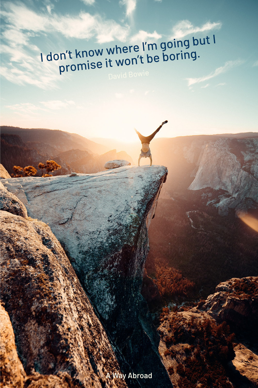 David Bowie quote stamped over a picture of someone doing a handstand on a cliff at sunset