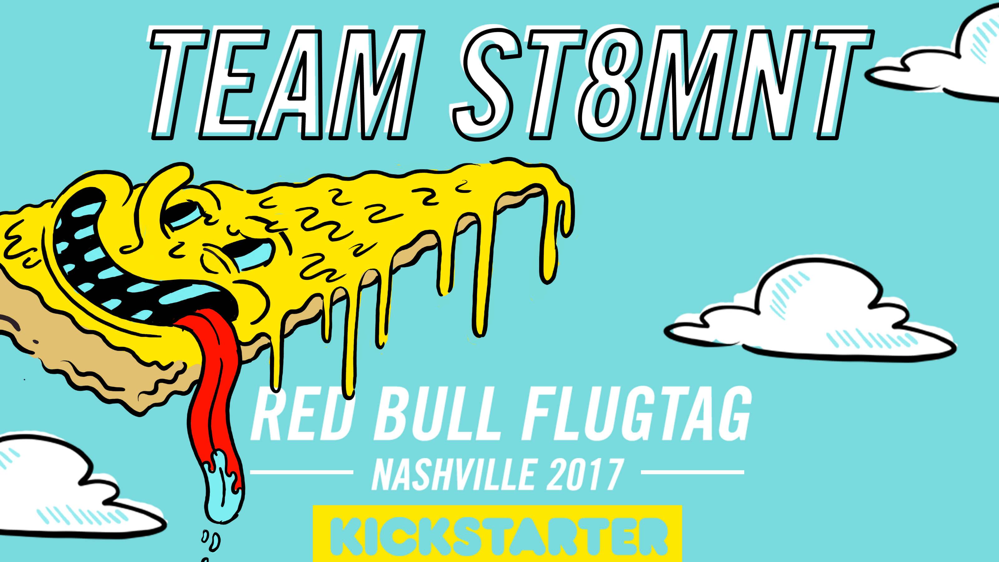 Team ST8MNT Red Bull Flugtag Nashville 2017 Kickstarter graphic