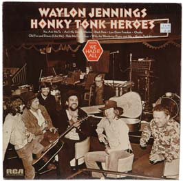 Image result for Waylon Jennings Honky Tonk Heros