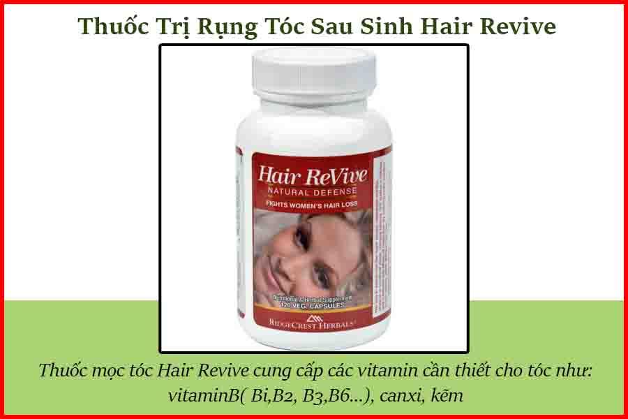 Thuốc trị bệnh Rụng Tóc Sau Sinh Hair Revive