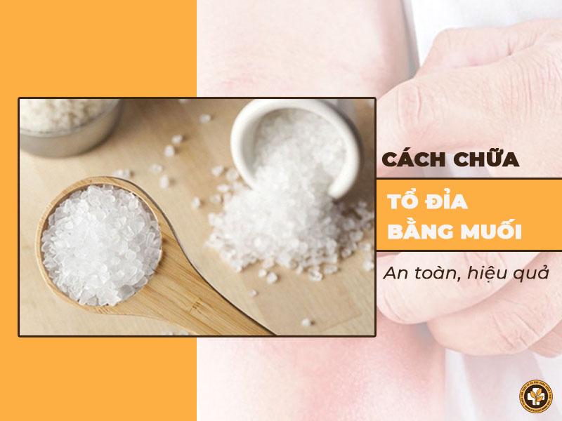 cách tri tổ đỉa bằng muối