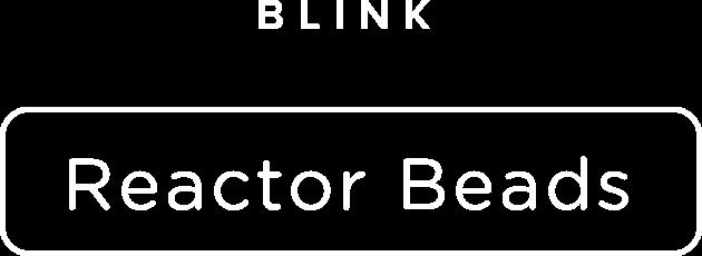 Blink Reactor Beads