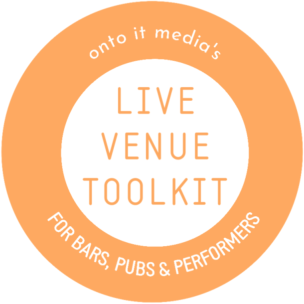 Onto It Media's Live Venue Toolkit For Bars, Pubs & Performers