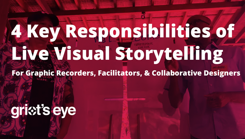 Video: The 4 Key Responsibilities and Roles for Live Visual Storytelling