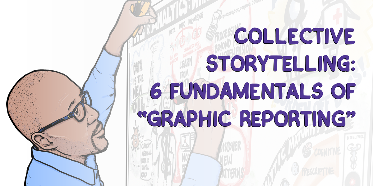 Collective Storytelling: 6 Fundamentals of Graphic Reporting