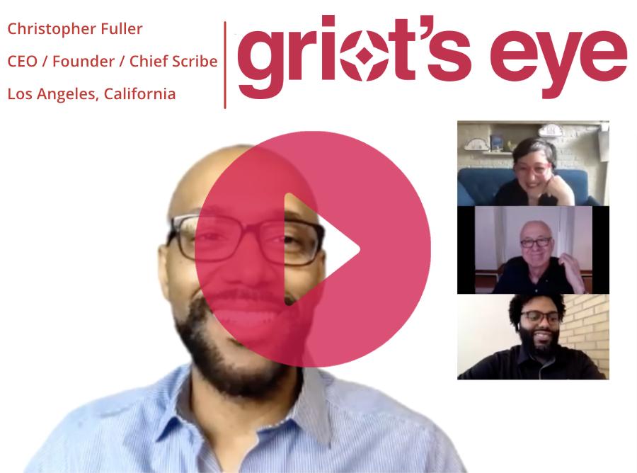 Griot's Eye CEO, Christopher Fuller's complete IFVP 2020 remote keynote address