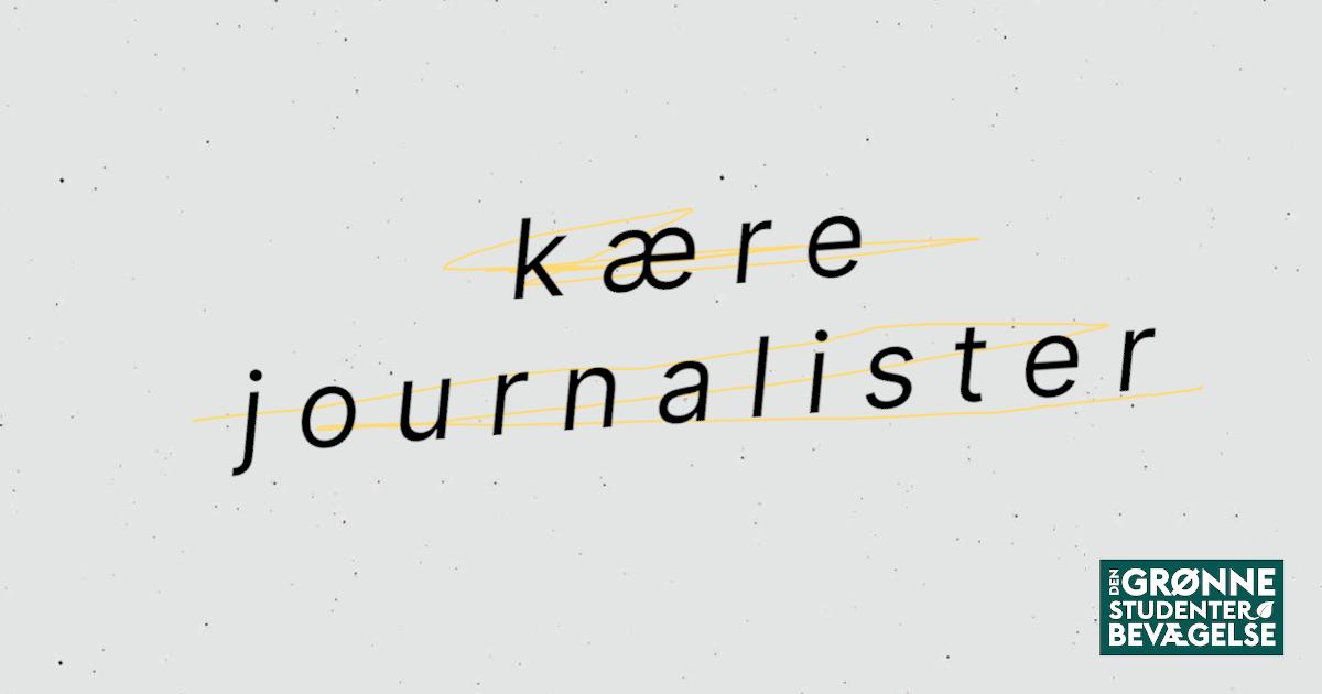 Kære Danske Journalister