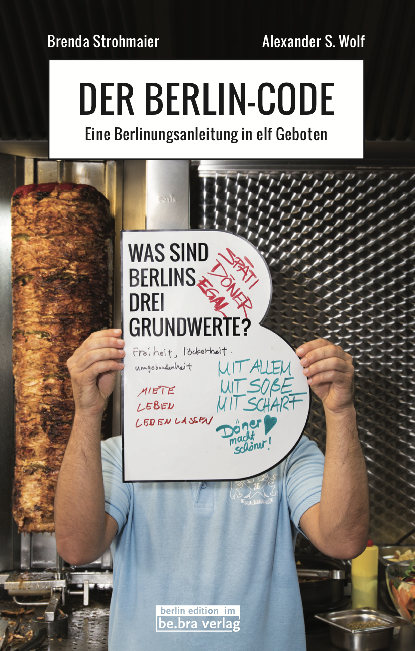 Der Berlin Code Das Buch ueber Berlin in 11 Geboten