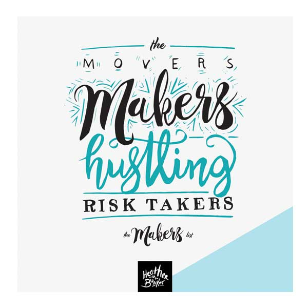 The Makers List - Movers and Shakers