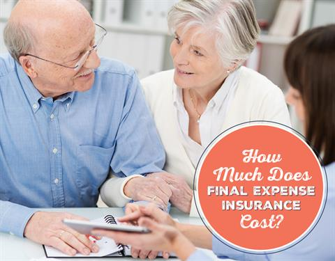 How Much Does Final Expense Insurance Cost?