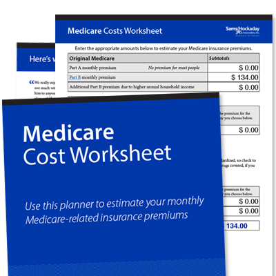 Get the Medicare Cost Worksheet