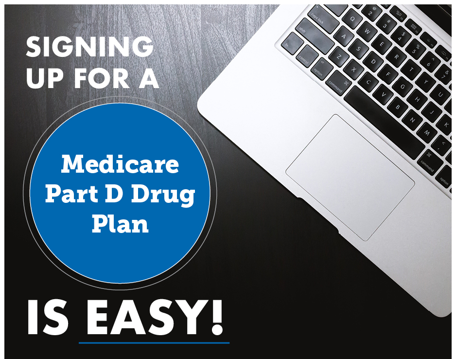 Signing Up for a Medicare Part D Drug Plan Is Easy
