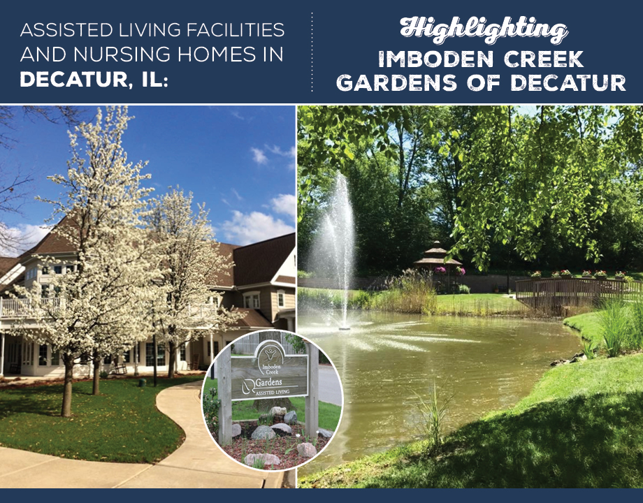 Assisted Living Facilities and Nursing Homes in Decatur, IL: Highlighting Imboden Creek Gardens of Decatur