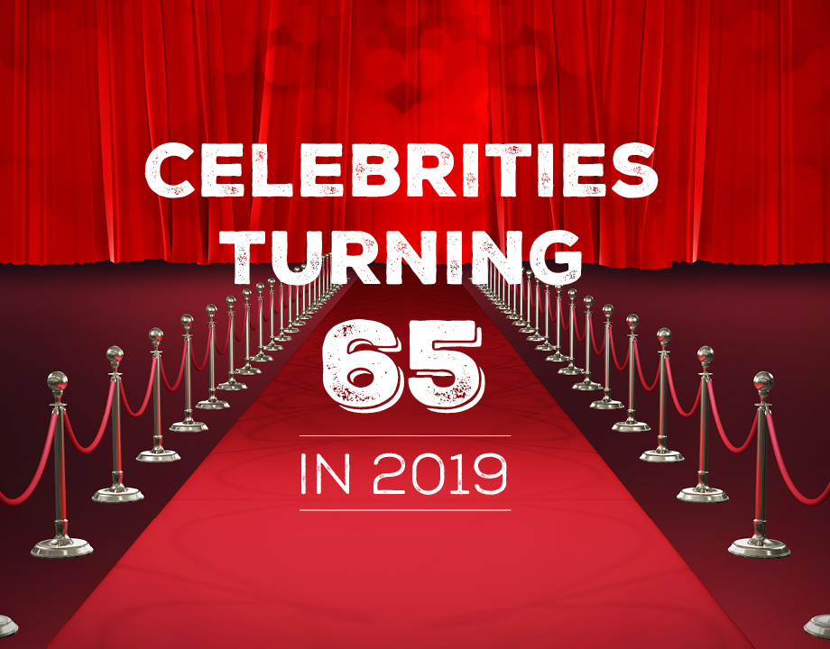 Celebrities Turning 65 in 2019