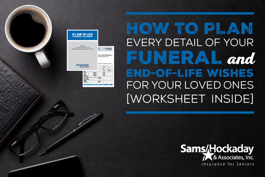 How to Plan Every Detail of Your Funeral and End-of-Life Wishes for Your Loved Ones [Worksheet Inside]