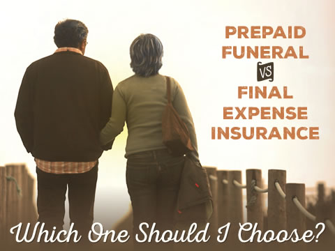 Prepaying for My Funeral vs. Final Expense Insurance: Which One Should I Choose?